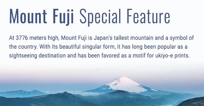 Mount Fuji Special Feature